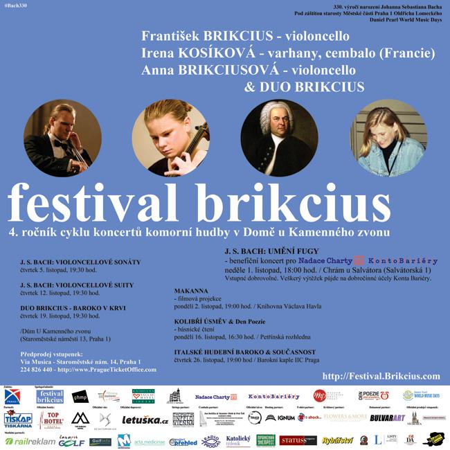 http://Festival.Brikcius.com - FESTIVAL BRIKCIUS - 4. ročník cyklu koncertů komorní hudby v Domě U Kamenného zvonu v Praze & #BACH330 (podzim 2015) / http://Festival.Brikcius.com - FESTIVAL BRIKCIUS - 4th Chamber Music Concert Series at the Stone Bell House in Prague & #BACH330 (Autumn 2015)